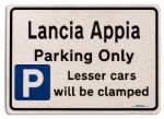 Lancia Appia Car Owners Gift| New Parking only Sign | Metal face Brushed Aluminium Lancia Appia Model